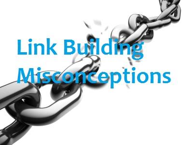 Linkbuilding misconceptions
